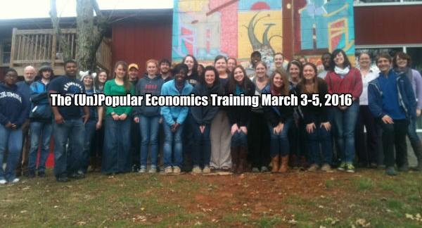 The (Un)Popular Economics Training March 3-5, 2016